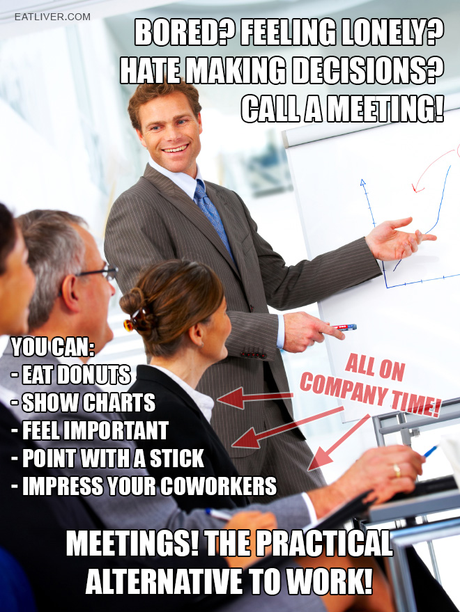 Meetings Are A Waste Of Time Quotes: Bored At Work? Here's What To Do