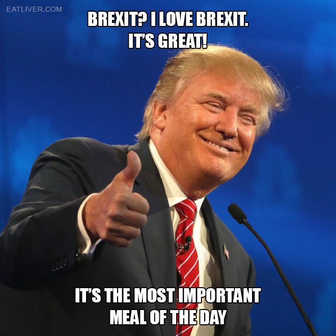 Brexit is great!