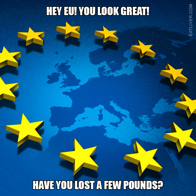 EU, you look great!
