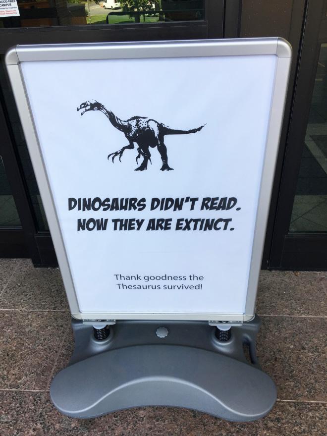 Dinosaurs didn't read.