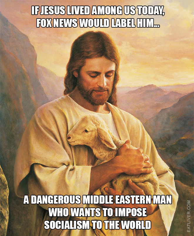 If Jesus lived today...