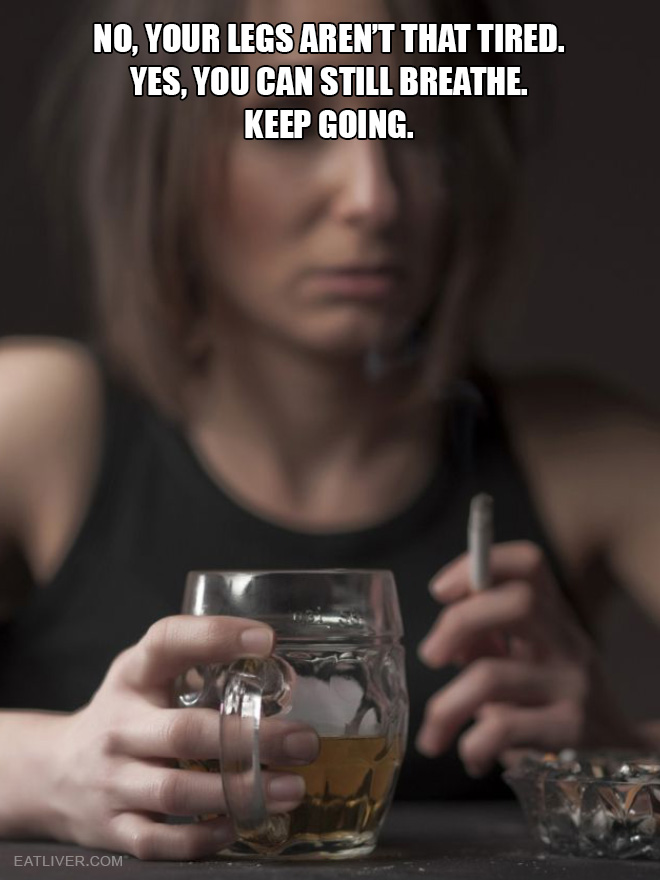 Inspirational fitness quote over the picture of an alcoholic.