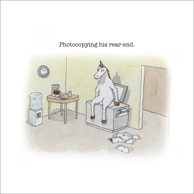 Unicorn being a jerk.