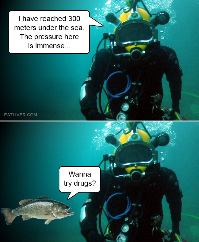 """""""I have reached 300 meters under the sea. The pressure here is immense..."""""""