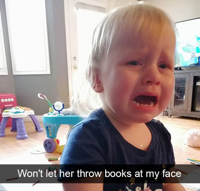 Kids cry about EVERYTHING.
