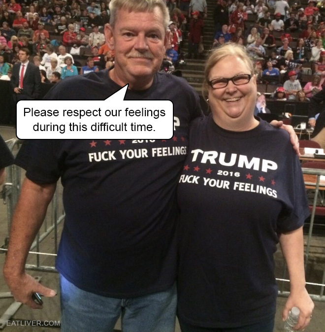 Please respect our feelings during this difficult time.