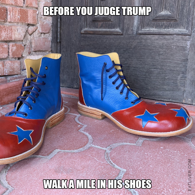 Walk a mile in his shoes!