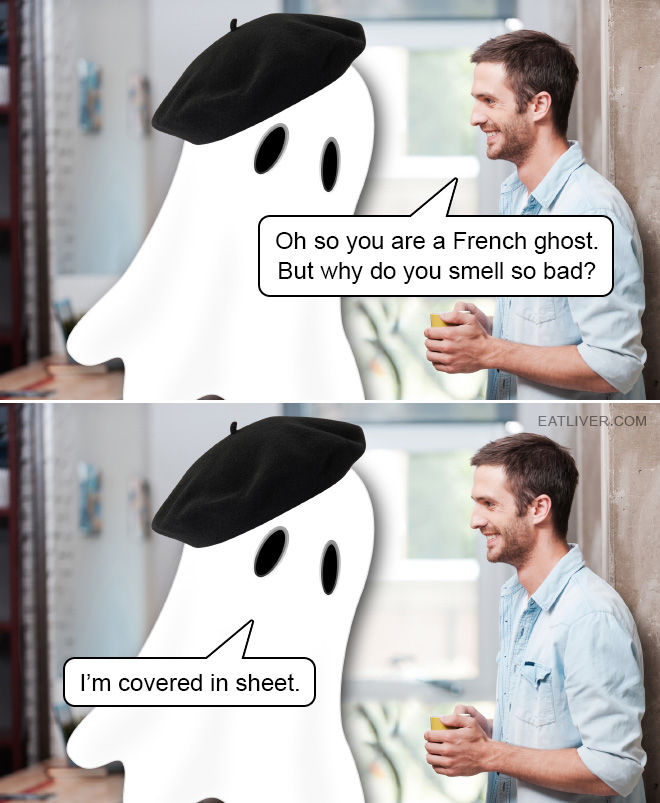 Don't get it? Here's an explanation: when people with a French accent say the word shit they pronounce it in a way that it sounds like sheet.
