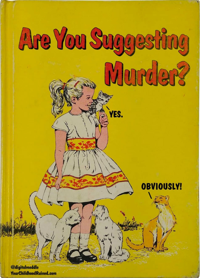 Sinister parody of kid's book.