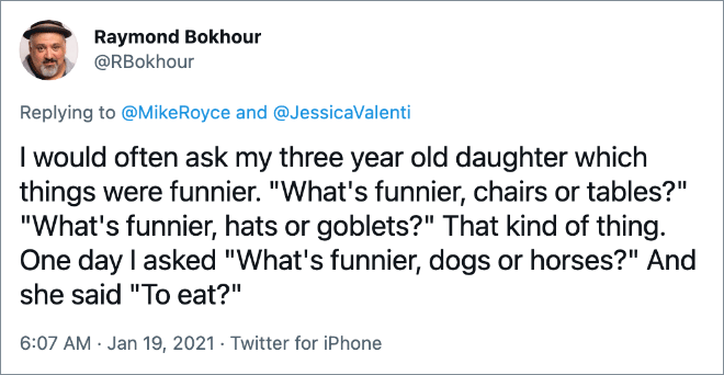 Kids deliver the best one-liners.